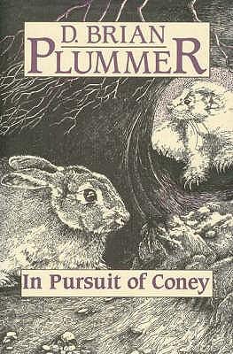 In Pursuit of Coney - Plummer, David Brian