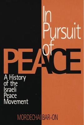 In Pursuit of Peace: North Korean Negotiating Behavior - Bar-On, Mordechai, and Bar-On, Mordechai