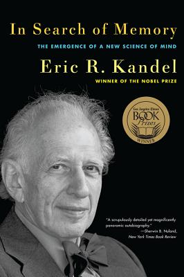 In Search of Memory: The Emergence of a New Science of Mind - Kandel, Eric R, Dr.