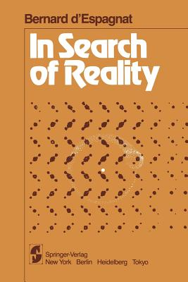 In Search of Reality - D'Espagnat, B