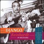 In Solitaire: Complete Recordings for Solo Guitar - Django Reinhardt