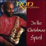 In the Christmas Spirit - Ron Brown