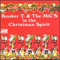 In the Christmas Spirit - Booker T. & the MG's