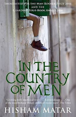 In the Country of Men - Matar, Hisham
