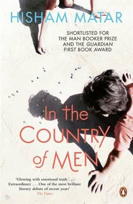 In the Country of Men - Matar, Hisham