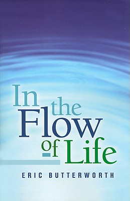 In the Flow of Life - Butterworth, Eric