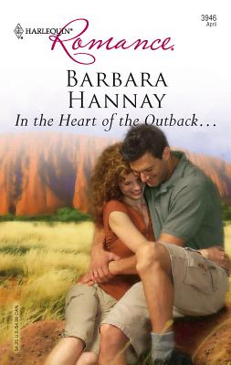 In the Heart of the Outback... - Hannay, Barbara