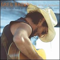 In the Hills of California - Greg Brown