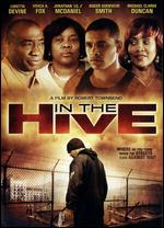 In the Hive - Robert Townsend