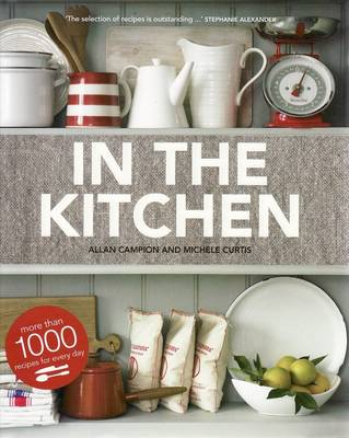 In the Kitchen: More Than 1000 Recipes for Every Day -