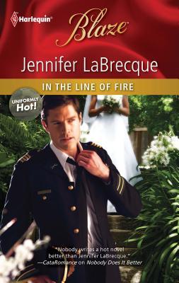 In the Line of Fire - LaBrecque, Jennifer
