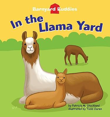 In the Llama Yard - Stockland, Patricia M