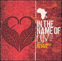 In the Name of Love: Artists United for Africa - Various Artists