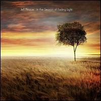 In the Season of Fading Light - Jeff Pearce
