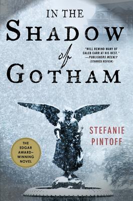 In the Shadow of Gotham - Pintoff, Stefanie