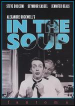 In the Soup - Alexandre Rockwell