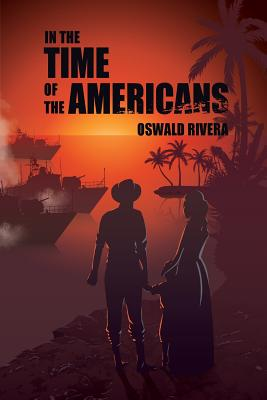 In the Time of the Americans - Rivera, Oswald