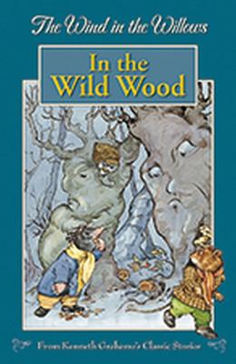 In the Wild Wood - Grahame, Kenneth