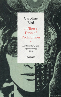 In These Days of Prohibition - Bird, Caroline