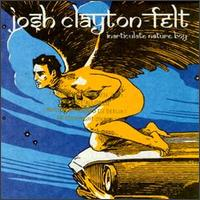 Inarticulate Nature Boy - Josh Clayton-Felt