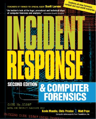 Incident Response & Computer Forensics - Prosise, Chris, and Mandia, Kevin