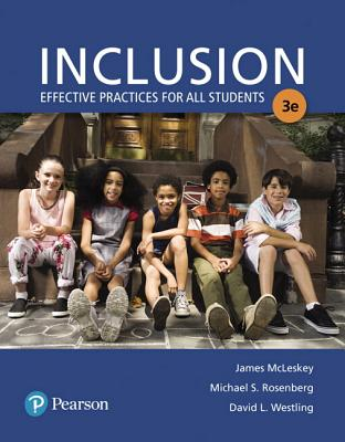 Inclusion: Effective Practices for All Students, Loose-Leaf Version - McLeskey, James L, and Rosenberg, Michael S, and Westling, David L, Ed