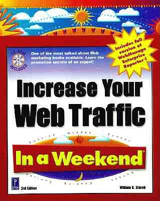 Increase Your Web Traffic in a Weekend - Stanek, William R