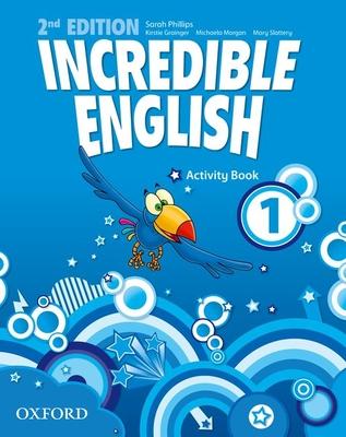 Incredible English: 1: Activity Book -