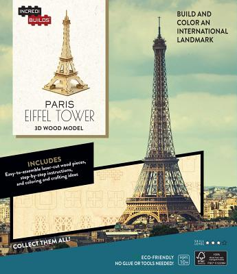 Incredibuilds: Paris: Eiffel Tower 3D Wood Model - Insight Editions (Creator), and Sterling Casil, Amy