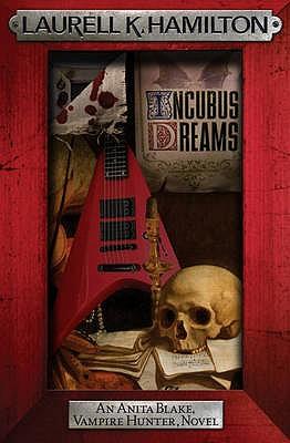 Incubus Dreams - Hamilton, Laurell K.