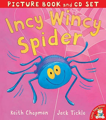 Incy Wincy Spider - Tickle, Jack, and Chapman, Keith