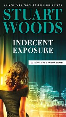 Indecent Exposure - Woods, Stuart
