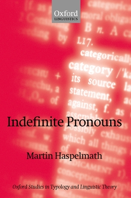 Indefinite Pronouns - Haspelmath, Martin