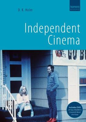 Independent Cinema - Holm, D K