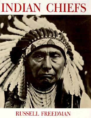 Indian Chiefs - Freedman, Russell