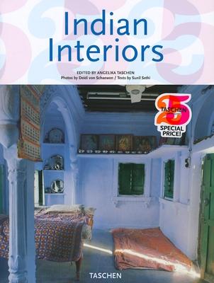 Indian Interiors - Sethi, Sunil, and Taschen (Editor), and Von Schaewen, Deidi (Photographer)