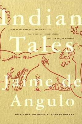 Indian Tales - de Angulo, Jamie