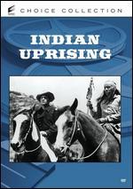 Indian Uprising - Ray Nazarro