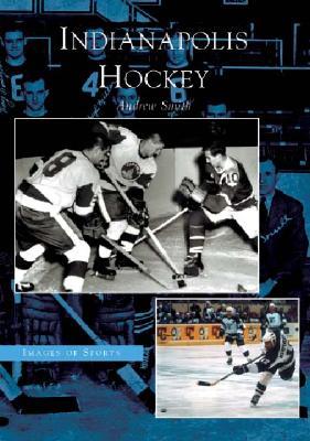 Indianapolis Hockey - Smith, Andrew