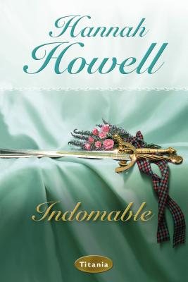 Indomable - Howell, Hannah