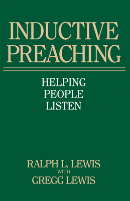 Inductive Preaching - Lewis, Ralph L