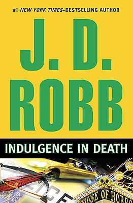 Indulgence in Death - Robb, J D
