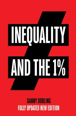 Inequality and the 1% - Dorling, Danny