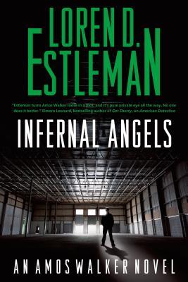 Infernal Angels - Estleman, Loren D