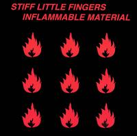 Inflammable Material [UK Bonus Tracks] - Stiff Little Fingers