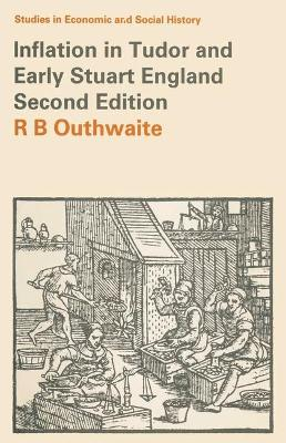 Inflation in Tudor & Early Stuart England - Outhwaite, R B