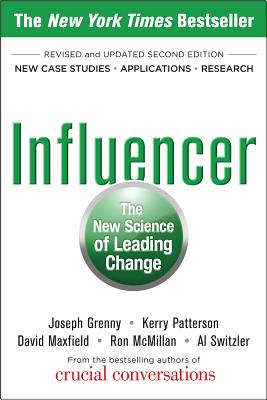 Influencer: The New Science of Leading Change, Second Edition (Paperback) - Grenny, Joseph, and Patterson, Kerry, and Maxfield, David