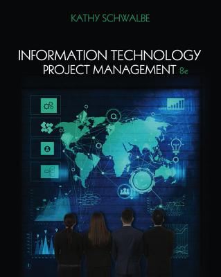 Information Technology Project Management - Schwalbe, Kathy