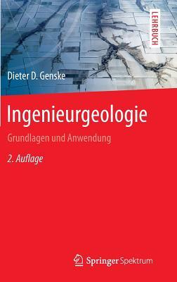 Ingenieurgeologie: Grundlagen Und Anwendung - Genske, Dieter D