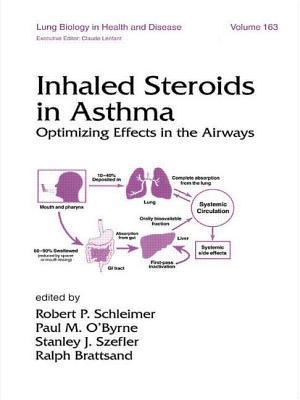 Inhaled Steroids in Asthma: Optimizing Effects in the Airways - Schleimer, Robert P